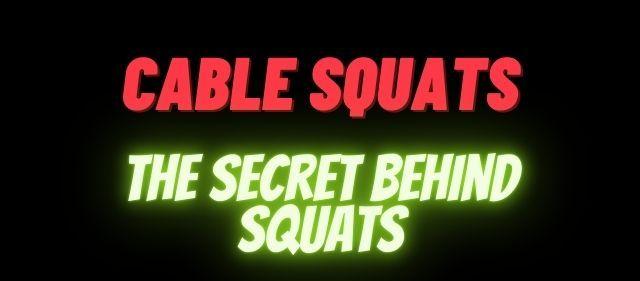 secret behind squats