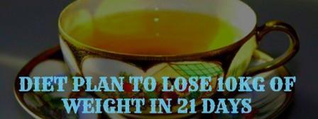 diet plan to lose 10kg in 21 days