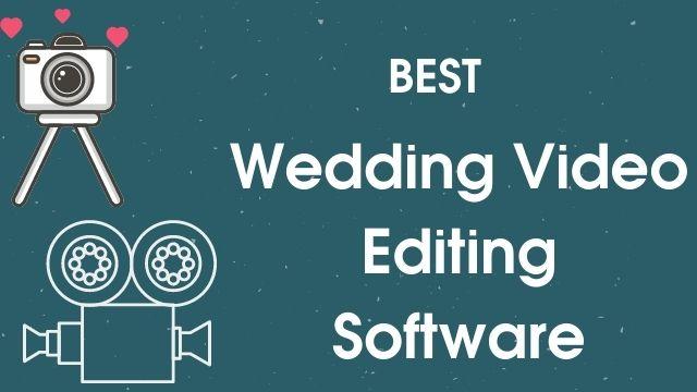 wedding video editing software